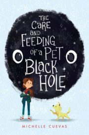 Boekcover The Care and Feeding of a Pet Black Hole